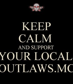 Support your local Outlaws MC
