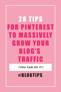 The 28 Pinterest tips I used to massively grow my blog's traffic by over 800% in 4 months!