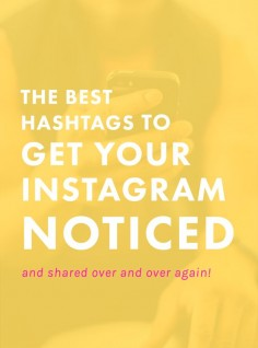 The Best Hashtags to Get Your Instagram Noticed + Shared   Want to stand out on Instagram, but don't know how to get people to FIND you? These are some of our FAVorite hashtags that will help your account stand out and get noticed by the right people. Check 'em out!   Blogging Tips   Entrepreneur   Instagram   Social Media