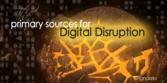 The Primary Sources of Digital Disruption::  ...  Keep on reading:  The Primary Sources of Digital Disruption