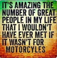 This is exactly what I told my kids after my motorcycle  and a big reason why I don't want to give up riding!