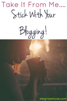"""This is really hard! Blogging, keeping up with social media, comments, emails, daily """"scopes"""",  take it from me, stick with your blogging!"""
