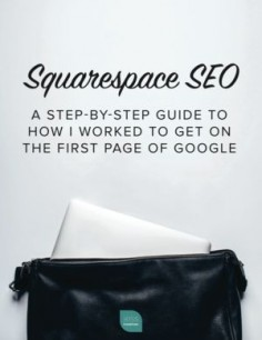 Use Squarespace and need some SEO help? I've got your back with this step-by-step guide.
