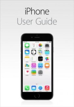 User Guides for Every iPhone Ever Made: iPhone Manual (PDF)