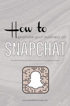Using SnapChat for Social Media Marketing for your Business | How to use Snapchat to engage your audience - great resource for small business, social enterprise, and nonprofits!