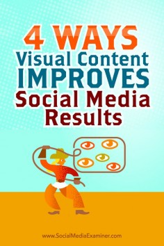 Want better engagement for your social media campaigns?  Using visual content to support your messaging makes it easier to grab your audience's attention.  In this article, you'll discover how visual content can support your social media marketing. Via @Social Media Examiner.