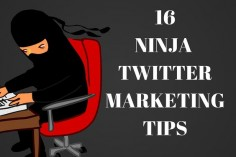 16 Ninja Marketing Strategies on Twitter for Business Owners who are Local Entrepreneurs (Part 2)