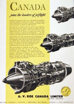 1949  Roe original vintage advertisement. Features the Chinook jet airplane engine, built entirely by hand at the Malton, Ontario plant.