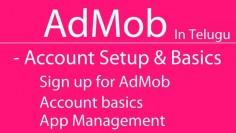AdMob Account setup and basics in Telugu  HD 720px