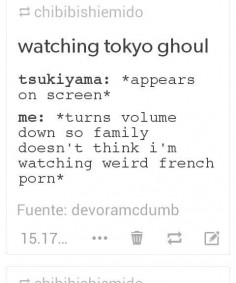 anime, french, funny, otaku, tokyo ghoul, touka, tsukiyama, kaneki kun