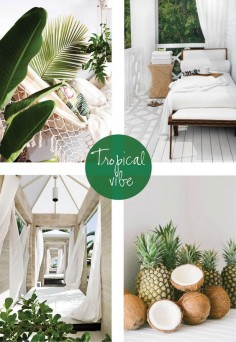 Coastal Style: Tropical Vibe