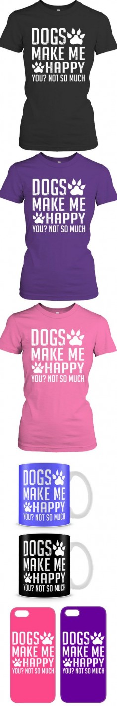 Does Your Dog Make You Happy?Then Click The Image To Buy It Now or Tag Someone You Want To Buy This For.