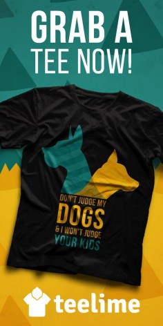 Don't judge my Dogs & I won't judge your kids T-shirt for all dog lovers by Teelime. Different colors and styles available. Check many cool and cute t-shirts for dogs, cats and passions. Great gifts
