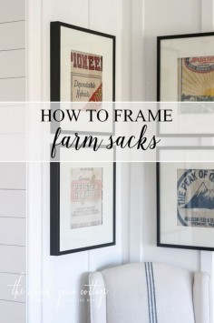 How To Frame Farm Sacks by The Wood Grain Cottage