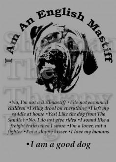 I Am An English Mastiff T-shirts by ShermanTheTherapyDog on Etsy