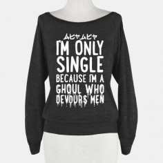 I'm Only Single Because I'm A Ghoul Who Devours Men #anime #manga #otaku #pastel #goth #grunge #blood #gore #tokyo #ghoul #numbers #screen #cap #comic #panal #shirt #clothes #nerd #geek #fandom #tumblr #Relationship #status #funny #men #girlfriend #boyfriend