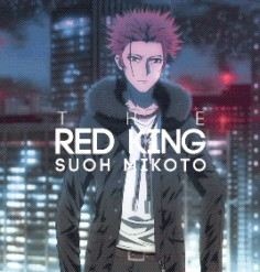 K Project (THE RED KING) - Suoh Mikoto