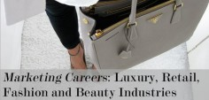 Marketing Careers: Luxury, Retail, Fashion and Beauty Industries | #fashionmarketing #marketing #careers #woodburyu