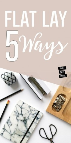 Master the flat lay photo for Instagram with these five different ways! | blog photography tips | Photo styling tips for your