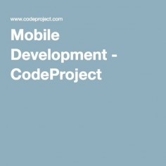 Mobile Development - CodeProject