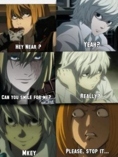 Near has an awesome smile, back off Mello!