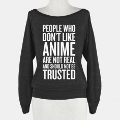People Who Don't Like Anime | T-Shirts, Tank Tops, Sweatshirts and Hoodies | HUMAN