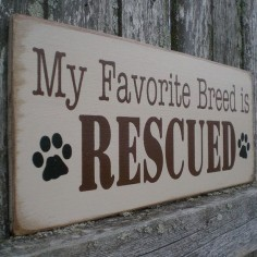 Perfect gift for the pet lover in your life! Primitive Wood Sign My Favorite Breed Is by scaredycatprimitives, $