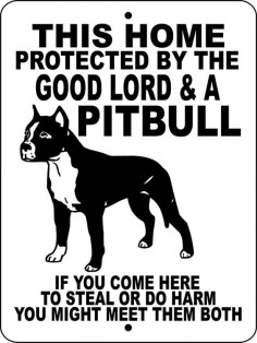 Pitbull Dog Sign 9x12 ALUMINUM GLPB1 by animalzrule on 's your sign, have this already :-)