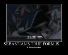 Sebastian Michaelis true form  demon hooker.