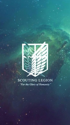 "SnK | Shingeki no Kyojin | AOT | Attack on Titan | Scouting Legion: ""For the Glory of Humanity."" 