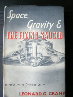 Space Gravity and the Flying Saucer,  Cramp Leonard G,  Published by, British Book Centre, NY (1955), Used Hardcover First Edition,