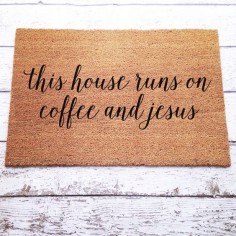 This House Runs On Coffee and Jesus Welcome Mat / Doormat, Door Mat, Gift, Large, Coir Fiber // WM25 by LoRustique on Etsy