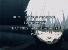 tokyo ghoul quotes - Google Search