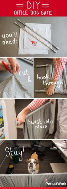 Upgrade your canine coworker's cubicle with this DIY Dog Gate. You'll need two shower or window curtain tension rods, two large pillow cases (stretchy jersey material works great!) and scissors. First, cut the pillow case so there are openings on both sides. Second, slide both tension rods through the openings. Finally, twist the rods into place in the cubicle opening and adjust the fabric as needed. It only takes a few minutes to give your buddy a pawesome #PetsAtWork home! #PetLifeHack