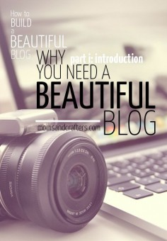 Why you need a beautiful blog - blogger tips