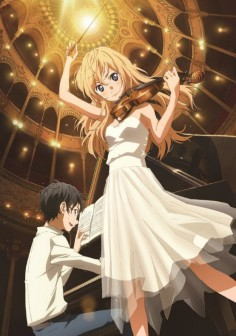 """Your Lie in April"" I love anime involving music! Especially when some romance is put into it :3"