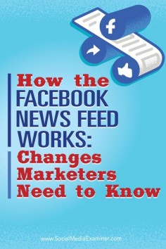 Are you struggling to remain visible in Facebooks news feed?  Wondering how Facebook decides what to show in the news feed?  In this article youll discover how the Facebook news feed algorithm works, whats been updated, and how marketers can respond to
