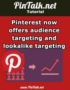 Pinterest now offers audience targeting and lookalike targeting. In an effort to grab a larger share of social channel ad spend. Pinterest announced new audience targeting features for advertisers. Businesses that use paid posts, aka Promoted Pins, can now use their own data to target potential customers.  Promoted Pins are Pinterest's answer to paid social advertising. Advertisers of any size or budget can pay to get their pins in front of a larger or more targeted audience. Buyable Pins