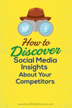 Want to raise the bar on your social media?  Knowing what works for the competition helps improve your own social media marketing.  In this article youll discover six ways to reveal insights about your competitors social media marketing. Via @Social Media Examiner