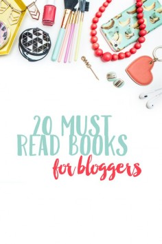 20 Must Read Books For Busy Bloggers